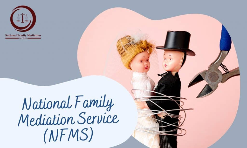 32 Traits You NEED to Know About UK Family Mediation- National Family Mediation Service