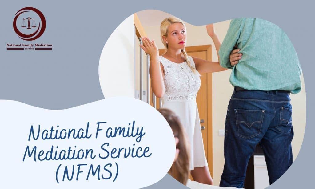 What performs family mediation entail?- National Family Mediation Service